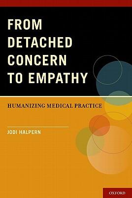 From Detached Concern to Empathy By Halpern, Jodi