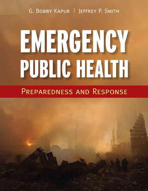 Emergency Public Health By Kapur, girish Bobby/ Smith, Jeffrey
